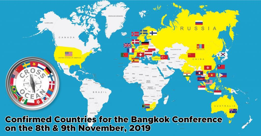 Confirmed Countries attending the Cross Ocean Bangkok Conference which will be held on the 8th & 9th of November, 2019